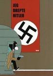 """""""Jeg drepte Hitler"""" av Jason"""