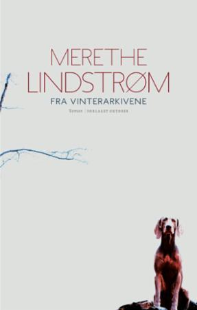 """""""Fra vinterarkivene - roman"""" av Merethe Lindstrøm"""