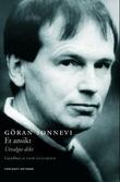 """""""Et ansikt dikt i utvalg"""" av Göran Sonnevi"""