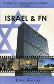 """""""Israel og FN FNs rolle i den israelsk-arabiske konflikten"""" av Torkil Åmland"""