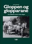 """""""Gloppen og glopparane - frå oldefars tid til våre dagar"""" av Ivar Andenæs"""