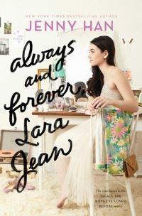 """""""Always and Forever, Lara Jean (To All the Boys I've Loved Before)"""" av Jenny Han"""