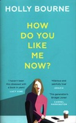 """How Do You Like Me Now?"" av Holly Bourne"