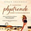 """""""Å slentre plystrende forbi kirkegården"""" av Susan Crandall"""