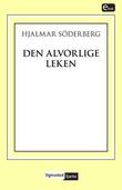 """""""Den alvorlige leken"""" av Hjalmar Söderberg"""
