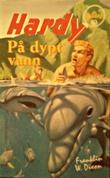 """""""Hardy-guttene på dypt vann"""" av Franklin W. Dixon"""