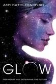 """Glow"" av Amy Kathleen Ryan"