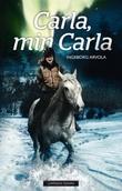"""""""Carla, min Carla"""" av Ingeborg Arvola"""