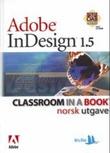 """Adobe Indesign 1.5 - classroom in a book"" av Margaret Ljunggren"
