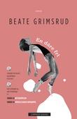 """""""En dåre fri - roman"""" av Beate Grimsrud"""