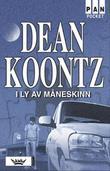 """""""I ly av måneskinn"""" av Dean Koontz"""