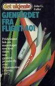 """""""Gjenferdet fra Flight 401 - finnes det et liv etter døden?"""" av John G. Fuller"""