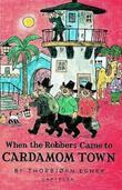 """""""When the robbers came to Cardamom town"""" av Thorbjørn Egner"""