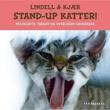 """""""Stand-up katter! - pelskledte, frekke og overlegne urokråker"""" av Unni Lindell"""