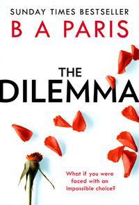"""""""The dilemma"""" av B.A. Paris"""