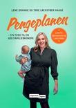 """""""Pengeplanen - syv steg til en god familieøkonomi"""" av Lene Drange"""