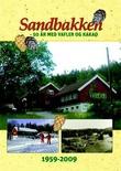 """""""Sandbakken 50 år med vafler og kakao"""" av Even Saugstad"""
