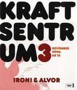 """""""Kraftsentrum. Nr. 3 ironi og alvor"""" av Olaug Nilssen"""
