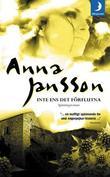 """""""Inte ens det förflutna """" av Anna Jansson"""
