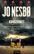 """""""Kongeriket - roman"""" av Jo Nesbø"""
