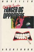 """""""Fanger og opprørere"""" av Odd W. Surén"""