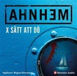 """""""X sätt att dö"""" av Stefan Ahnhem"""