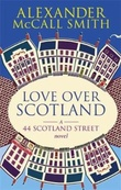 """Love over Scotland"" av Alexander McCall Smith"