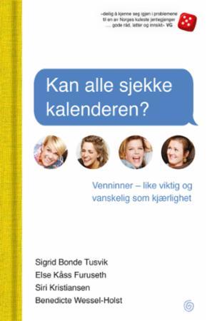 """""""Kan alle sjekke kalenderen?"""" av Sigrid Bonde Tusvik"""