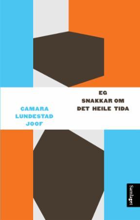 """""""Eg snakkar om det heile tida"""" av Camara Lundestad Joof"""