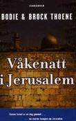"""""""Våkenatt i Jerusalem"""" av Bodie Thoene"""