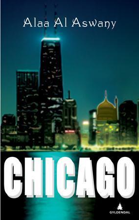 """Chicago"" av Alaa Al Aswany"