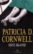"""""""Siste skanse"""" av Patricia D. Cornwell"""