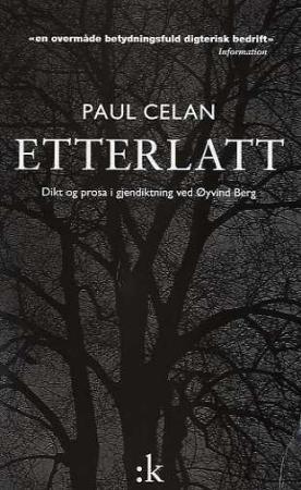 """""""Etterlatt - dikt og prosa i utvalg"""" av Paul Celan"""