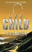 """""""Livvakten - en Jack Reacher-thriller"""" av Lee Child"""