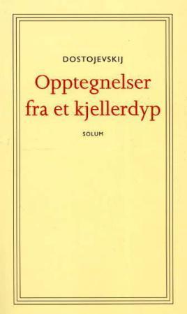 """""""Opptegnelser fra et kjellerdyp"""" av Fjodor Dostojevskij"""