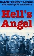 """Hell's Angel - Sonny Bargers egen beretning om sitt liv med The Hell's Angels Motorcycle Club"" av Ralph Sonny Barger"