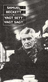 """""""Vagt sett vagt sagt"""" av Samuel Beckett"""
