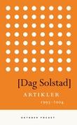 """""""Artikler 1993-2004"""" av Dag Solstad"""