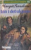 """""""Inn i det ukjente"""" av Margit Sandemo"""