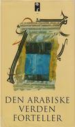 """""""Den arabiske verden forteller"""" av Gunvor Mejdell"""