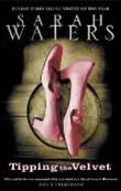 """""""Tipping the velvet"""" av Sarah Waters"""