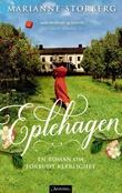 """""""Eplehagen - roman"""" av Marianne Storberg"""