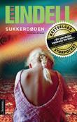 """Sukkerdøden - kriminalroman"" av Unni Lindell"