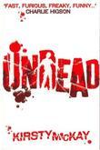 """""""Undead """" av Kirsty McKay"""