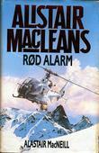 """""""Rød alarm"""" av Alistair MacLean"""