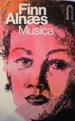 """""""Musica - første roman i Ildfesten"""" av Finn Alnæs"""