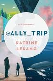 """@Ally_Trip - en klimaroman"" av Katrine Lekang"