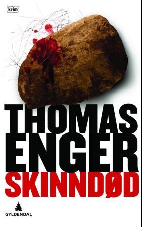 """""""Skinndød - kriminalroman"""" av Thomas Enger"""