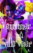 """""""Venninner på ville veier"""" av Lauren Weisberger"""