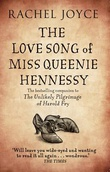 """The love song of miss Queenie Hennessy - or The letter that was never sent to Harold Fry"" av Rachel Joyce"